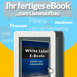 ebook, white label ebooks, Free-ebooks, Listenaufbau Geld verdienen, Leadgenerierung
